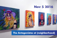The Antagonistas Dallas art show at {neighborhood} Gallery